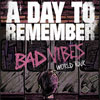 A Day To Remember: Bad Vibes World Tour