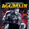 Aggrellin 13: Cage Fight M�nchen