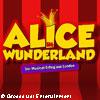 Alice im Wunderland  -  Das Musical