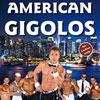 The American Gigolos - Hotter Than Hell 2012 - Zutritt nur für Frauen