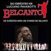 Belcanto - Das Verm�chtnis von Luciano Pavarotti
