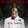 Bild Ben Becker: Ich, Judas - Zusatztermin