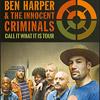 Ben Harper&The Innocent Criminals