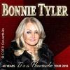 Bonnie Tyler: 40 Years It