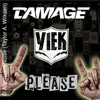 Yiek / Damage / Please