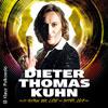 Dieter Thomas Kuhn&Band: Im Auftrag der Liebe Tour 2017