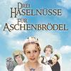 Bild Drei Haselnüsse für Aschenbrödel - Die Original Familien-Show