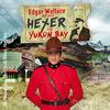 Bild Edgar Wallace und der Hexer von Yukon Bay