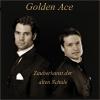 Bild Golden Ace: Bühnenshow