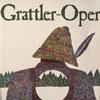 Grattler Oper  - Das erfolgreichste bayerische Musical Karten
