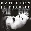 Bild Hamilton Leithauser - I Had A Dream That You Were Mine