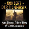 Konzert der Filmmusik - Hans Zimmer Tribute Show - M�nchen