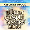 The Harlem Gospel Singers Show: Abschieds-Tour