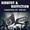 Hirntot&Ruffiction: Flaggen in die Luft - Tour 2017