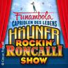 Höhner Rockin' Roncalli Show - Funambola - Capriolen des Lebens