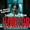 Horror - Ein atemberaubender Alptraum