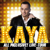 Kaya Yanar: All inclusive!