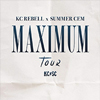 KC Rebell&Summer Cem: Maximum Tour 2017