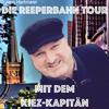Kiez-Kapitän Reeperbahn & Kieztour