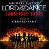 Lord of the Dance: Dangerous Games Tour 2016