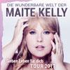 Maite Kelly: Sieben Leben für dich - Tour 2017