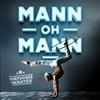 Bild Mann-oh-Mann - Virtuoses Varieté