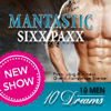Mantastic Sixxpaxx: 10 Men - 10 Dreams