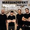 Massendefekt: Pazifik Tour 2018