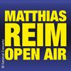 Bild Matthias Reim - Open Air 2018
