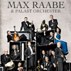 Max Raabe&Palast Orchester - Neues Programm
