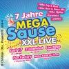 Bild 7 Jahre Mega Sause XXL Live