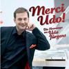 Merci Udo - Michael von Zalejski singt Hits und Chansons von Udo Jürgens