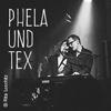Phela&Tex - Live 2016