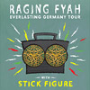 Bild Raging Fyah & Stick Figure