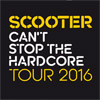 Scooter: Can't Stop The Hardcore Tour 2016