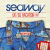 Seaway: UK/EU Vacation