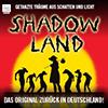Konzertkarten Shadowland by Pilobolus