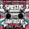 Spastic Fantastic Fest 2017