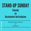 Stand-Up Sunday:Comedy im Gostenhofer Dorfschulzen