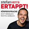 Stefan Verra: Ertappt! Körpersprache: Echt männlich. Richtig weiblich.