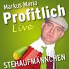 Markus Maria Profitlich: Stehaufmännchen