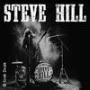 Steve Hill: Dangerous Tournee 2017