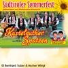 Kastelruther Spatzen: Südtiroler Sommerfest 2018