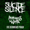 Suicide Silence + Motionless In White&The Devil Wears Prada