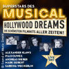 Superstars des Musicals  -  Hollywood Dreams Karten