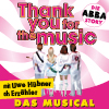 Bild Thank you for the music - Die ABBA-Story als Musical