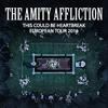 The Amity Affliction: This Could Be Heartbreak European Tour 2016
