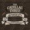 The Cadillac Three: Don