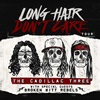 The Cadillac Three: Long Hair Don?t Care Tour 2017