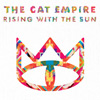 The Cat Empire: Rising With The Sun Tour